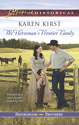 9780373282630: The Horseman's Frontier Family (Love Inspired Historical\Bridegroom Brothers)