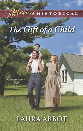 The Gift of a Child (A Love: Abbot, Laura