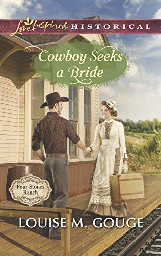 Cowboy Seeks a Bride (Four Stones Ranch): Gouge, Louise M.