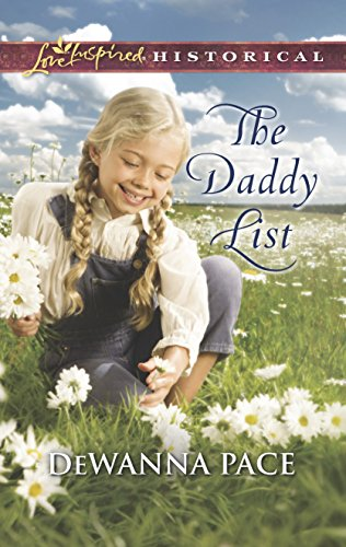 The Daddy List (Love Inspired Historical): Pace, DeWanna