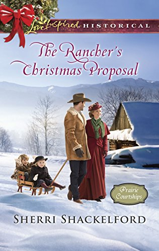 9780373283354: The Rancher's Christmas Proposal