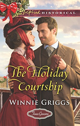 9780373283392: The Holiday Courtship (Texas Grooms (Love Inspired Historical))