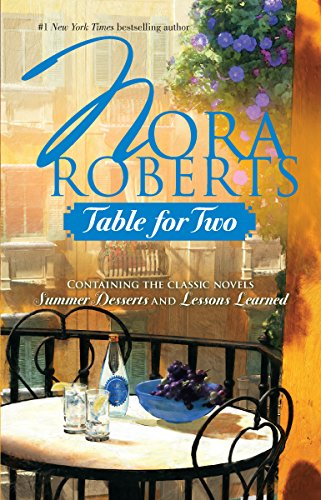 9780373285426: Table For Two: Summer Desserts / Lessons Learned