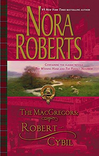9780373285594: The MacGregors: Robert & Cybil: The Winning Hand\The Perfect Neighbor