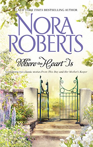 9780373285778: Where The Heart Is: From This Day\Her Mother's Keeper