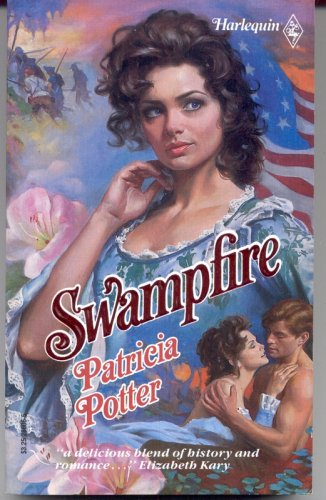 Swampfire (Historical) (0373286066) by Patricia Potter