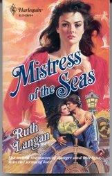 Mistress of The Seas (Harlequin Historical, No: Ruth Ryan Langan