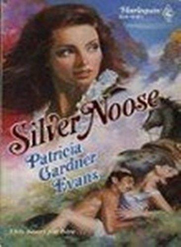 Silver Noose: Patricia Gardner Evans
