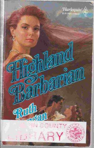 Highland Barbarian (Harlequin Historical, No 41): Langan, Ruth Ryan