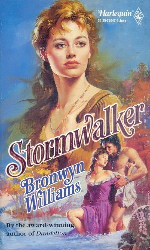 Stormwalker (Harlequin Historical, No 47) (0373286473) by Bronwyn Williams