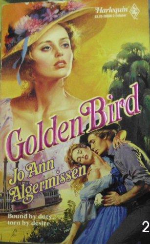 Golden Bird (Harlequin Historical Romance #56): Algermissen, Jo Ann