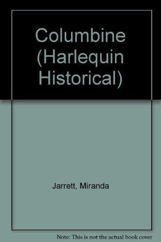 9780373287444: Columbine (Harlequin Historical, No. 144)