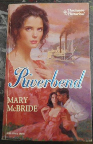 Riverbend (037328764X) by Mary McBride