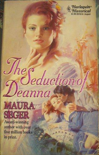 9780373287833: Seduction Of Deanna