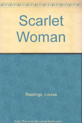 Scarlet Woman: Louisa Rawlings