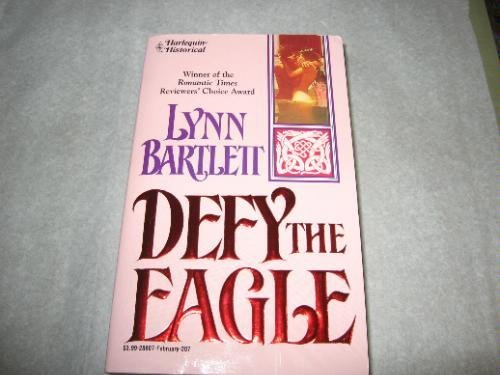 9780373288076: Defy The Eagle