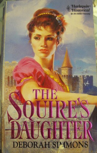 9780373288083: Squire's Daughter (Harlequin Historical, No 208)