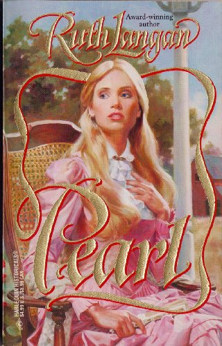 9780373289295: Pearl (Harlequin Historical, 329)