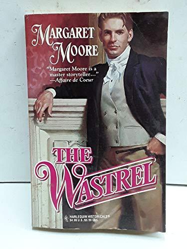 9780373289448: The Wastrel (Most Unsuitable Men Trilogy, Book 1) (Harlequin Historical #344)