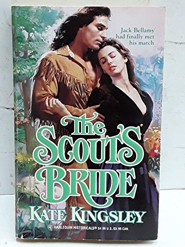 The Scout's Bride (Harlequin Historicals, No 354): Kate Kingsley