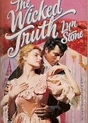 The Wicked Truth (March Madness) (Harlequin Historical, No 358): Stone