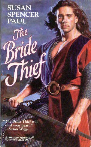 9780373289738: The Bride Thief (Harlequin Historical Romance)