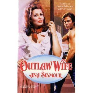 Outlaw Wife: Seymour