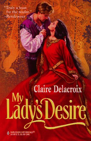9780373290093: My Lady's Desire (Harlequin Historical, No 409)