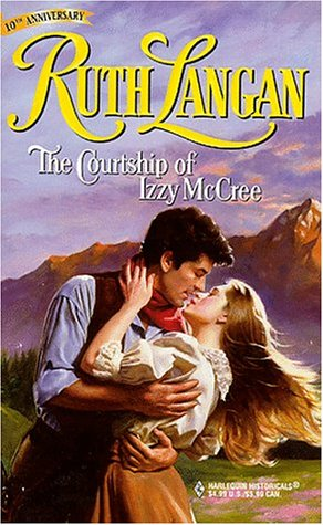 9780373290253: The Courtship of Izzy McCree (Harlequin Historical, 425)
