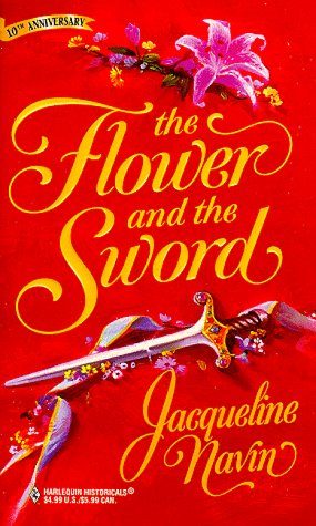 9780373290284: The Flower And The Sword