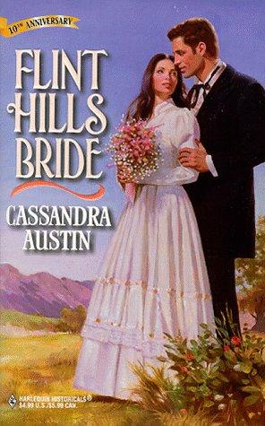Flint Hills Bride (Historical): Austin, Cassandra
