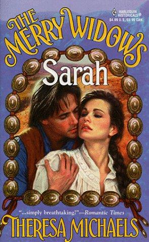 The Merry Widows : Sarah (An Indian: Michaels, Theresa