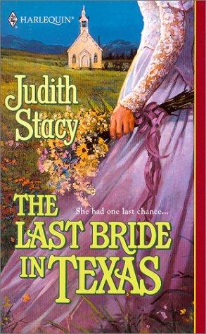 9780373291410: Last Bride In Texas