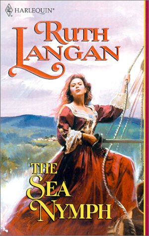 9780373291458: Sea Nymph (Sirens Of The Sea) (Harlequin Historical, No 545)