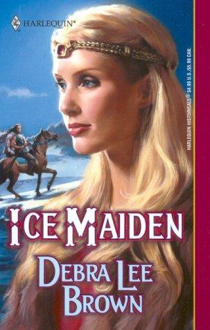 Ice Maiden: Brown, Debra Lee