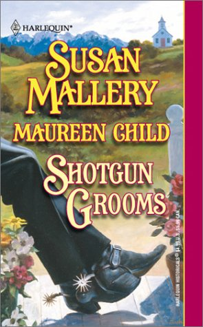 Shotgun Grooms: Mallery, Susan; Child, Maureen