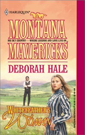 9780373291816: Whitefeather's Woman (Montana Mavericks)