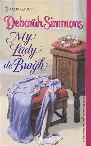 9780373291847: My Lady De Burgh
