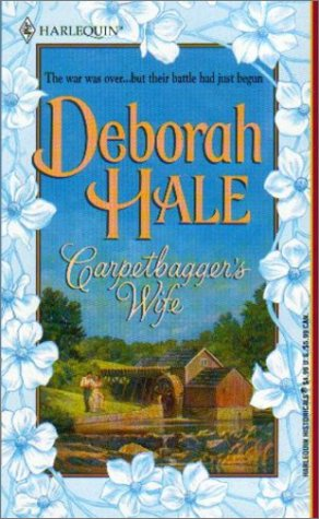 Carpetbagger's Wife (A Civil War Romance) (Harlequin Historical Romance #595)