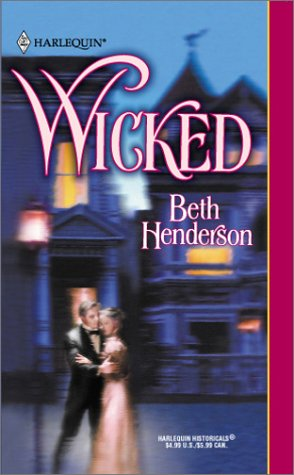 Wicked (An Indian Romance) (Harlequin Historical Romance #598)
