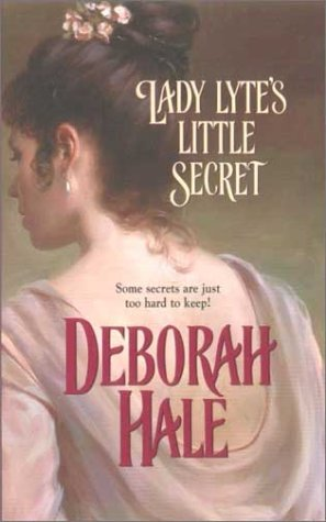 Lady Lyte's Little Secret (0373292392) by Hale,Deborah