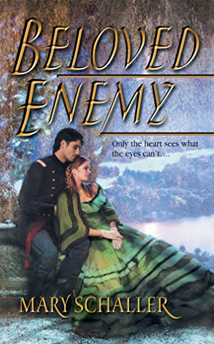 Beloved Enemy (A Civil War Romance) (Harlequin Historical Romance #701)