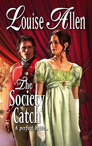 The Society Catch (A Harlequin Regency Romance) (Harlequin Historical Romance #809)