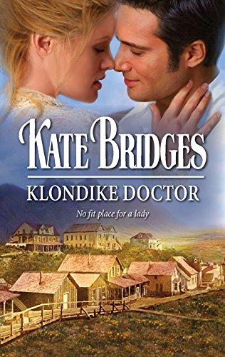 9780373294480: Klondike Doctor