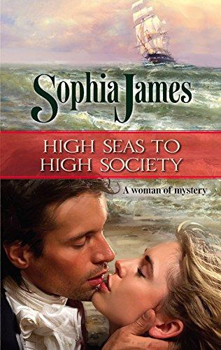 9780373294886: High Seas to High Society