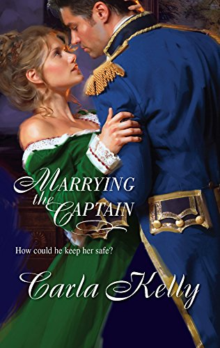 Marrying the Captain (Harlequin Historical): Kelly, Carla