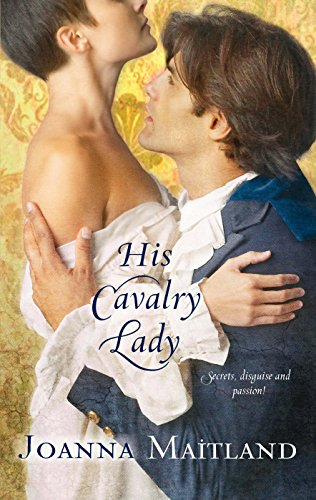 9780373295364: His Cavalry Lady