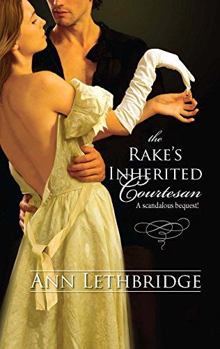 9780373295418: The Rake's Inherited Courtesan