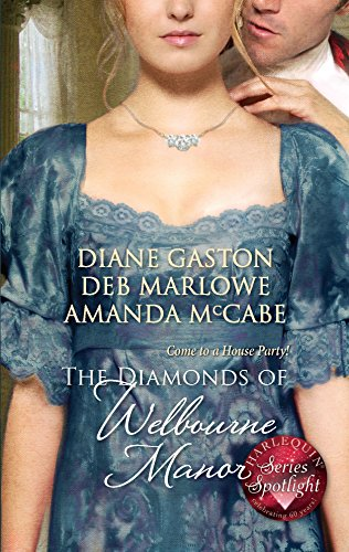 9780373295432: The Diamonds of Welbourne Manor: Justine and the Noble Viscount \ Annalise and the Scandalous Rake \ Charlotte and the Wicked Lord