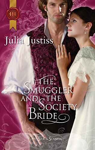 9780373296040: The Smuggler and the Society Bride